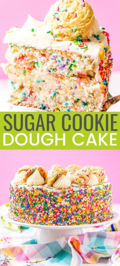 Funfetti Sugar Cookie Dough Cake is an over the top cake made with two laye., This Funfetti Sugar Cookie Dough Cake is an over the top cake made with two laye., This Funfetti Sugar Cookie Dough Cake is an over the top cake made with two laye. Edible Sugar Cookie Dough, Cookie Dough Cake, Sugar Cookie Cakes, Cupcake Cakes, Sugar Dough, Sugar Cookie Cheesecake, Cookie Frosting, Buttercream Cake, Birthday Cake Flavors