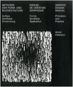 Graphic Design Manual: Principles and Practice: Armin Hofmann: 9783721200065: Amazon.com: Books