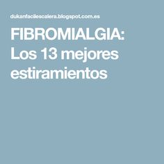 FIBROMIALGIA: Los 13 mejores estiramientos Pilates Video, Yoga, Rheumatoid Arthritis, Stretches, Health And Beauty, Physical Therapist, Fat, Get Well Soon, Exercises