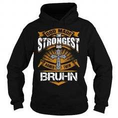 I Love BRUHN BRUHNBIRTHDAY BRUHNYEAR BRUHNHOODIE BRUHNNAME BRUHNHOODIES  TSHIRT FOR YOU T-Shirts