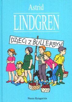 Kids from Bullerbyn - Astrid Lindgren Good Old Times, My Books, Childhood, Barn, Memories, Reading, Cartoons, Sporty, Inspired
