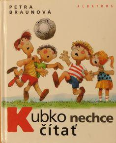 Zuzka's favourite book Kubko nechce čítať.