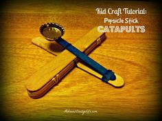 Kids Craft Tutorial: Popsicle Stick Catapults