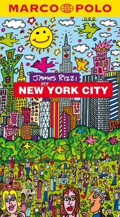 JAMES RIZZI/ PETER BÜHRER MY NEW YORK CITY. MARCO POLO City Guide