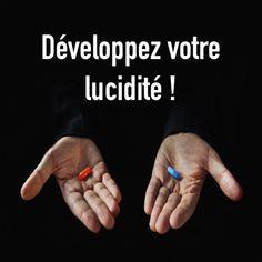 Développer sa lucidité, pourquoi ? comment ? Luxembourg, Overcoming Obstacles, Professional Development