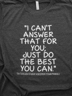 STAAR Teacher Shirt Texas Teacher Shirt STAAR Test Teacher