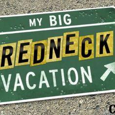 My big redneck vacation!