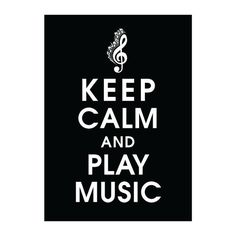 Keep Calm and Play Music 5x7 Poster BLACK featured by KeepCalmShop, $7.95
