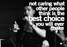 I try not to care what people think of me :) Drake Quotes, All Quotes, People Quotes, Music Quotes, Quotes To Live By, Best Quotes, Pretty Quotes, Cute Quotes, Awesome Quotes