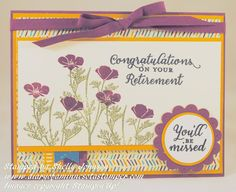 Diary of a Minnesota Stamper Wild about Flowers stamp set by Stampin'Up… Flower Stamp, Flower Cards, Cricut Cards, Stampin Up Cards, Flower Feild, Retirement Cards, Flower Patch, Congratulations Card, Card Patterns