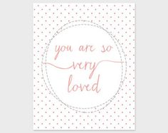 Nursery Print, 8x10, Instant Download, You Are So Loved Quote Art Print, Pink Polka Dots, Pink Nursery Print, Nursery Printable Art Download