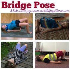 How to do Bridge Pose: A Kids Love Yoga series on KidsYogaStories.com