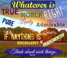 SonRise Insights-Lessons Along the Path With God: Overcoming Negativity: Day 21: Whatever is Noble