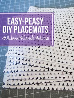 Easy-Peasy DIY Placemats — Wild & Wanderful