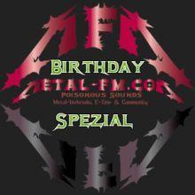 Birthday Spezial - Metal-FM.com, Metal-Webradio and Community  #metal #webradio #radio #mfgn
