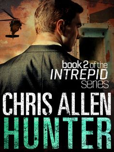 Hunter: INTREPID 2. His orders are simple: 'The safety catch is off. Return that girl to her family and drag those bastards back to justice. Dead or alive. It makes no difference to me.' Read full blurb at Momentum's website! MUST READ!
