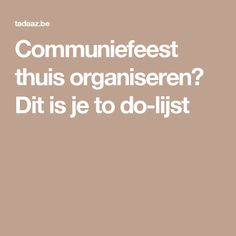 Communiefeest thuis organiseren? Dit is je to do-lijst