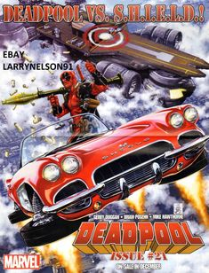DEADPOOL VS SHIELD POSTER UNCANNY AVENGERS MARVEL 1962 CHEVY CORVETTE LOLA AOS