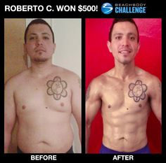 Rocking job Roberto.  You can be the next winner of $500 up to $100,000.  Ask me how. www.ryanwilliamsfitness.com