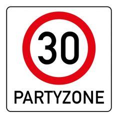 Witzige Einladungskarte zum 30. Geburtstag mit Verkehrsschild Partyzone 30