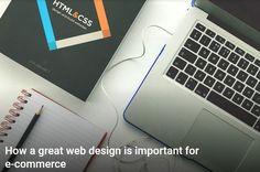 How a great web design is important for e-commerce? http://www.iknoortech.com/ https://goo.gl/pJn2N9 #Ecommerce #business #UX #ITPL #HKDO