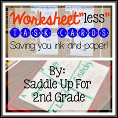 """Are you looking to save paper and ink? come see how I use task cards for some worksheet""""less"""" fun in my classroom."""