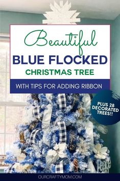 How To Add Ribbon To Decorate A Beautiful Blue Flocked Christmas Tree Flocked Christmas Trees Decorated, Blue Christmas Decor, Flocked Trees, Gold Christmas Decorations, Christmas Ribbon, Diy Christmas, Holiday Decor, Christmas Fireplace Mantels, Winter Wonderland Theme