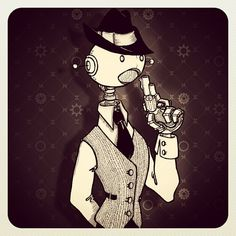 """Robot Scott"" - Steam Punk style mobster meets robot retro style illustration, from dailymobster.wordpress.com"