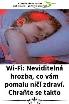 Wi-Fi: Neviditelná hrozba, co vám pomalu ničí zdraví. Wi Fi, Massage, Health Fitness, Movie Posters, Anna, Internet, Health And Wellness, Film Poster, Popcorn Posters