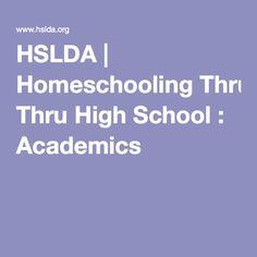 HSLDA | Homeschooling Thru High School : Academics