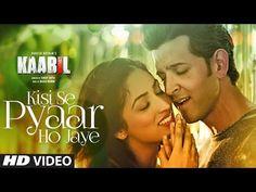 Kisi Se Pyar Ho Jaye Lyrics – Kaabil – Hrithik & Yami – Jubin Nautiyal   Catchy Lyrics