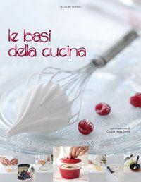 Le basi della cucina - Csaba dalla Zorza