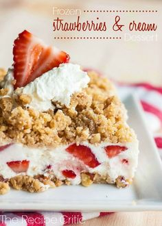 Frozen Strawberries and Cream dessert~T~ A wonderful summer dessert. The crust is delicious and the filling is creamy with fresh strawberries. Like a strawberry ice cream sandwich.