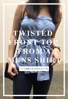 DIY Twisted Sleeves Top from Men's Shirt – Peabrain DIY