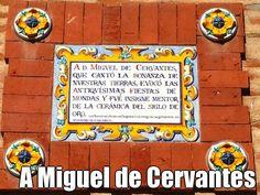 A Miguel de Cervantes (courtesy of @Pinstamatic http://pinstamatic.com)