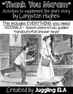 """Thank You Ma'am"" by Langston Hughes is a wonderful short story that teaches an…"