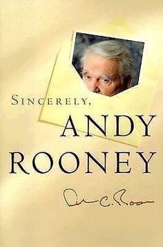 Sincerely, Andy Rooney, Rooney, Andrew A., Rooney, Andy, Good Condition, Book