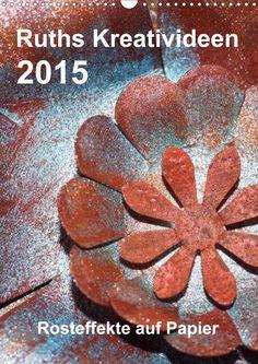 Ruth´s Kreativideen: Kalender 2015