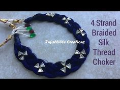 Silk Thread Braided Necklace | How To Make Silk Thread 4 Strand Braided Necklace - YouTube