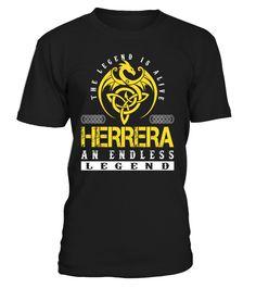 The Legend is Alive HERRERA An Endless Legend Last Name T-Shirt #LegendIsAlive