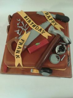 Carpentry cake. Complete with edible tools and  nails..