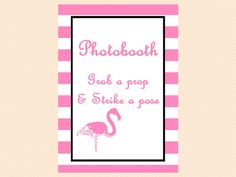Photo booth Sign, Grab a prop and strike a pose sign, Pink Flamingo Bridal Shower printables, Unique Bridal Shower, Wedding Shower Unique Bridal Shower, Bridal Shower Signs, Baby Shower Signs, Printable Bridal Shower Games, Wedding Shower Games, Pink Flamingo Party, Pink Flamingos, Wishes For The Bride, Bride Flowers