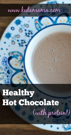 How to make Healthy Hot Chocolate by www.kulamama.com
