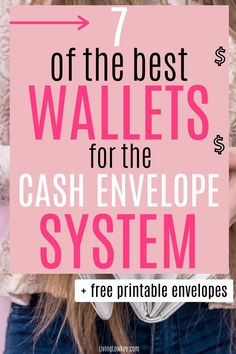 7 wallets that are perfect for the cash envelope system. If you are looking to perfect the envelope system make sure to use one of the budget wallets. I love the second one but all of these cash wallets are great choices. #budgetwallet #cashenvelopewallets #cashbudgetwallet #daveramseywallet