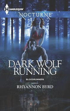 Dark Wolf Running (Bloodrunners, #5) by Rhyannon Byrd