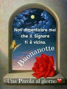 Immagini Buonanotte con Dio con Preghiere nuove Angelo, Luigi, Messages, Good Night Greetings, Happy Birthday, Be Nice, Bom Dia, Pictures