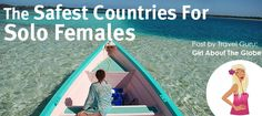 The Safest Countries For Solo Females