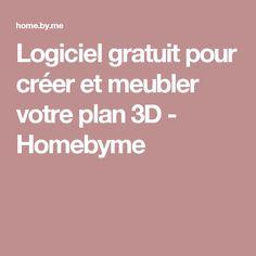 Logiciel gratuit pour créer et meubler votre plan 3D - Homebyme