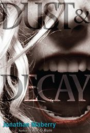 Review: Dust & Decay by Jonathan Maberry   Escape Through the Pages   Click to see review