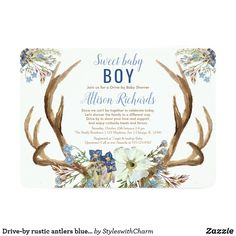 Drive-by rustic antlers blue green floral boy baby invitation Sip And See Invitations, Baby Sprinkle Invitations, Custom Baby Shower Invitations, Baby Shower Invites For Girl, Boho Baby Shower, Baby Boy Shower, Rustic Baby, Baby Shower Balloons, Meet